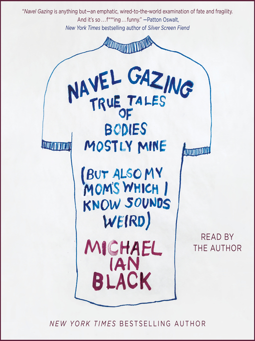 Title details for Navel Gazing by Michael Ian Black - Available