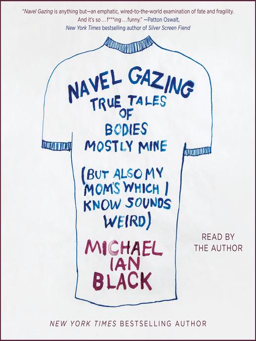 Title details for Navel Gazing by Michael Ian Black - Wait list