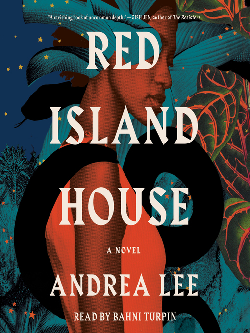 Title details for Red Island House by Andrea Lee - Available