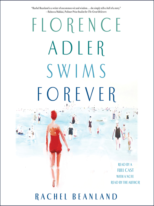 Title details for Florence Adler Swims Forever by Rachel Beanland - Wait list