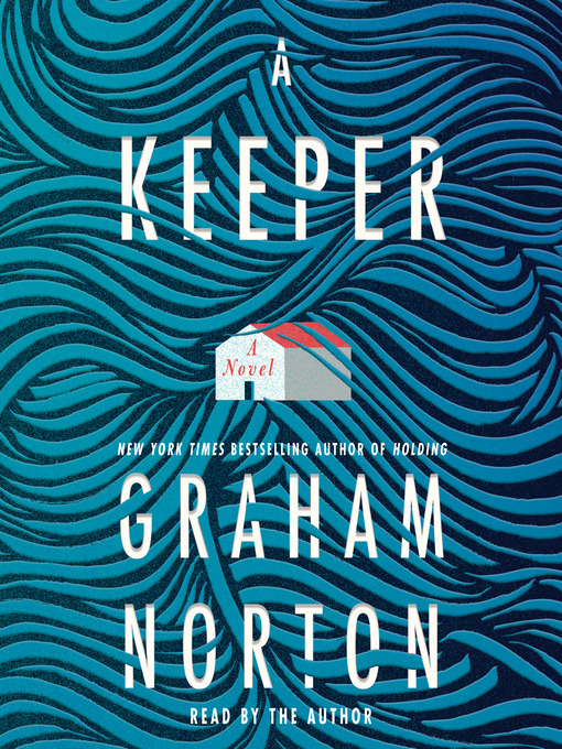 Title details for A Keeper by Graham Norton - Available