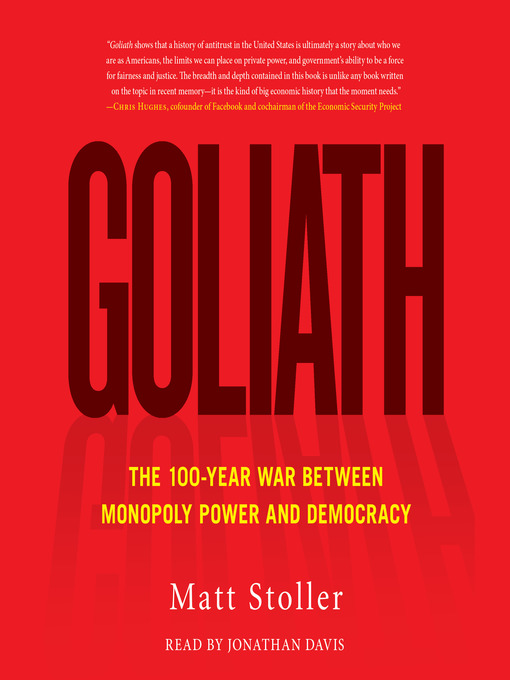 Title details for Goliath by Matt Stoller - Available