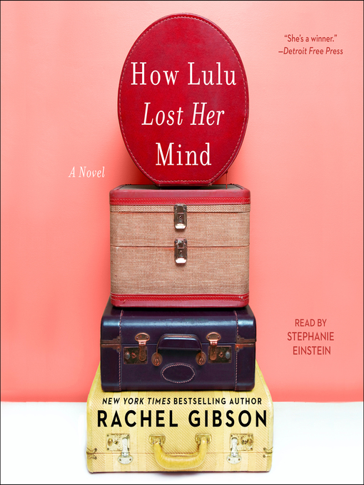 Title details for How Lulu Lost Her Mind by Rachel Gibson - Available