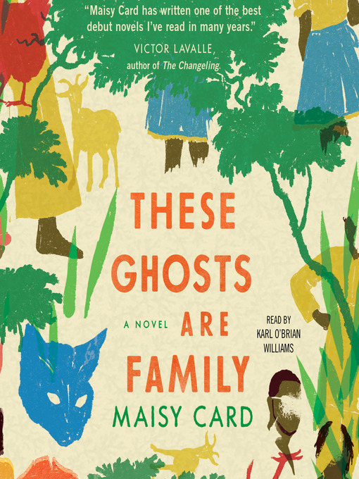 Title details for These Ghosts are Family by Maisy Card - Available