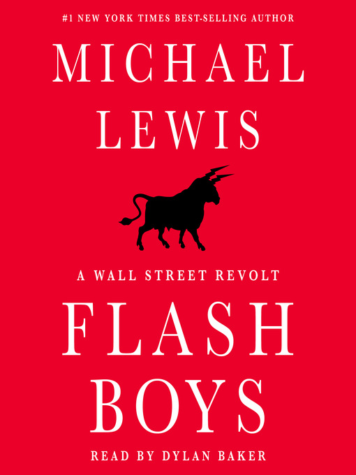 Title details for Flash Boys by Michael Lewis - Available