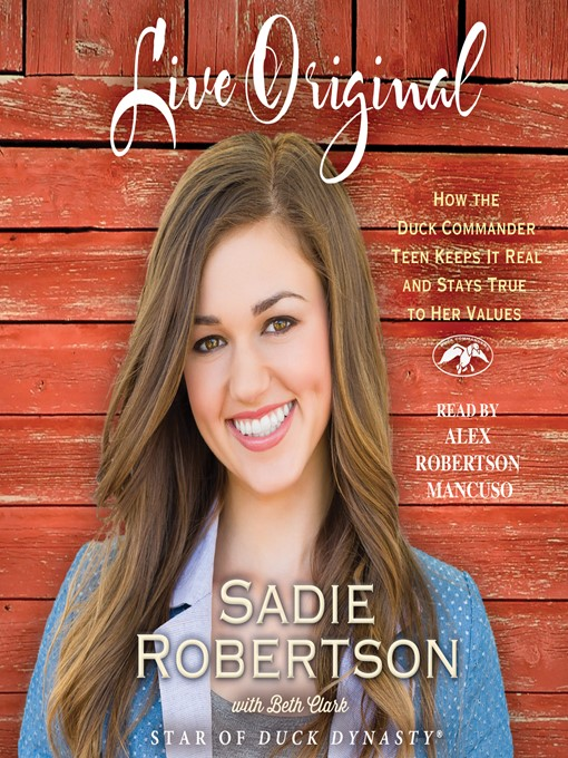 Title details for Live Original by Sadie Robertson - Available
