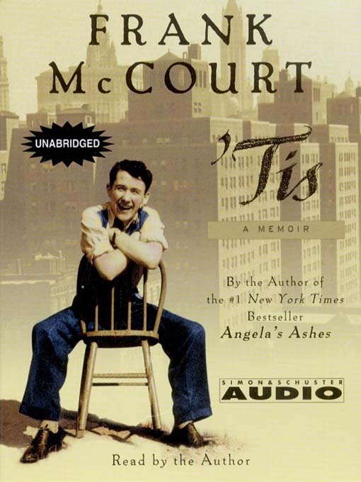 Title details for 'Tis by Frank McCourt - Available