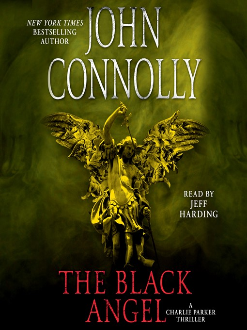 Title details for The Black Angel by John Connolly - Available