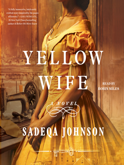 Title details for The Yellow Wife by Sadeqa Johnson - Wait list
