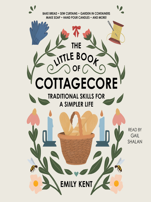 Title details for The Little Book of Cottagecore by Emily Kent - Available