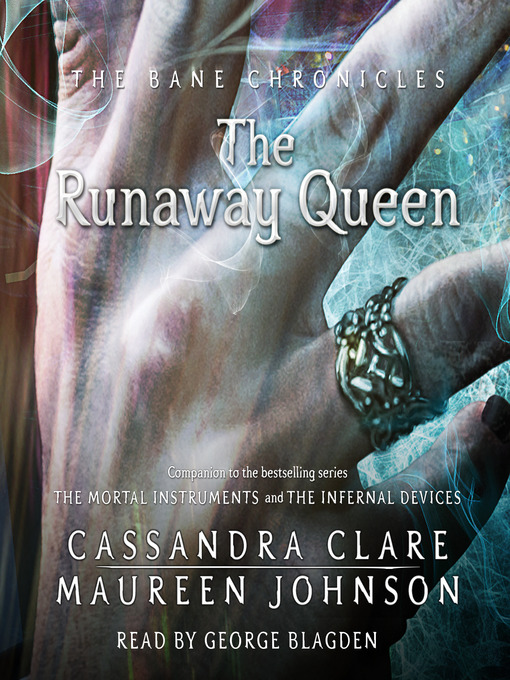Title details for The Runaway Queen by Cassandra Clare - Available