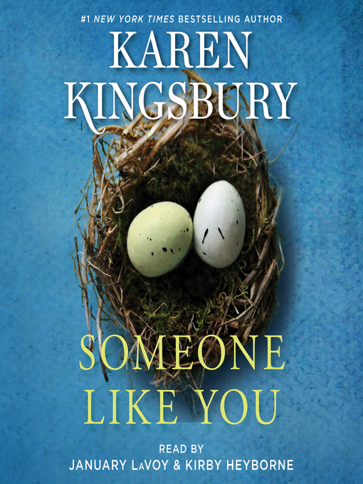 Title details for Someone Like You by Karen Kingsbury - Wait list