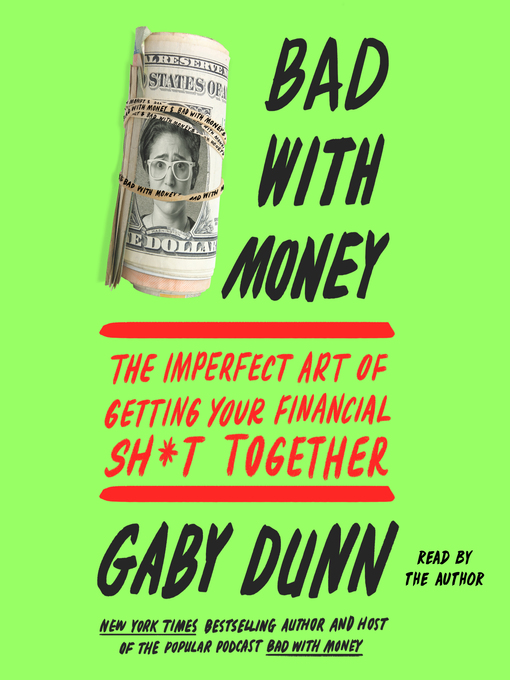 Title details for Bad with Money by Gaby Dunn - Wait list