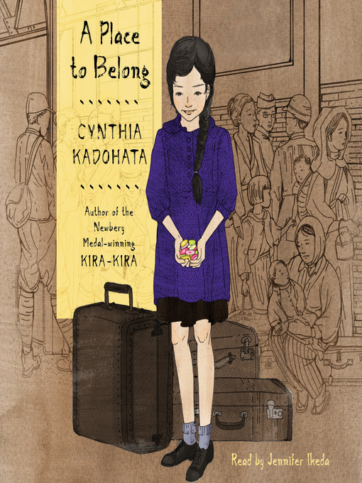 Title details for A Place to Belong by Cynthia Kadohata - Wait list