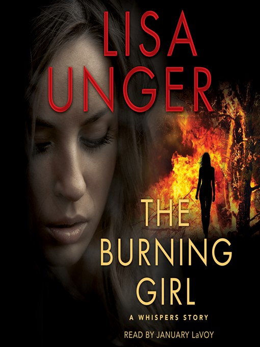 Title details for The Burning Girl by Lisa Unger - Available