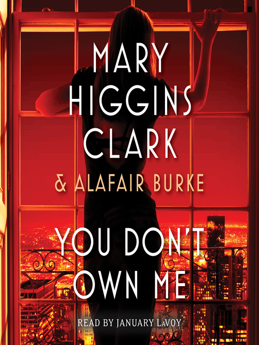 Title details for You Don't Own Me by Mary Higgins Clark - Wait list