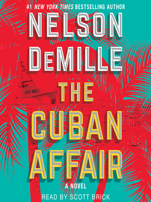 Title details for The Cuban Affair by Nelson DeMille - Available