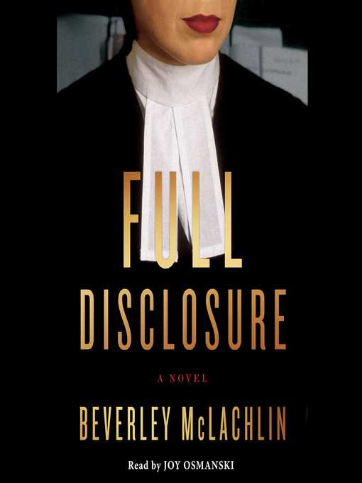Title details for Full Disclosure by Beverley McLachlin - Wait list