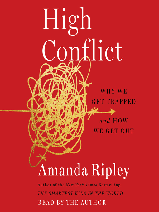 Title details for High Conflict by Amanda Ripley - Wait list