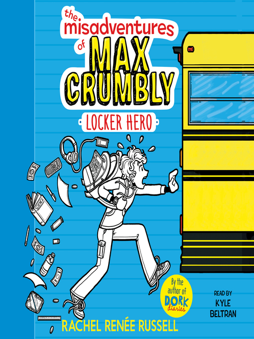 Title details for The Misadventures of Max Crumbly 1 by Rachel Renée Russell - Wait list