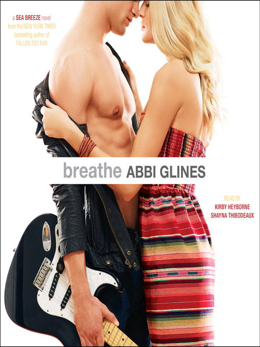 Title details for Breathe by Abbi Glines - Wait list