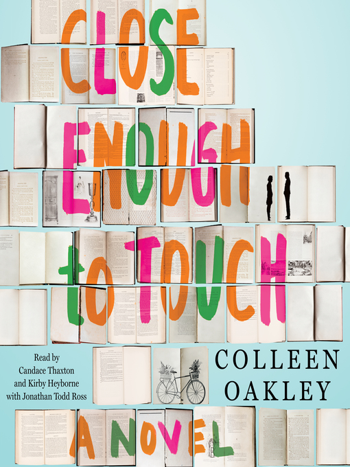 Title details for Close Enough to Touch by Colleen Oakley - Wait list