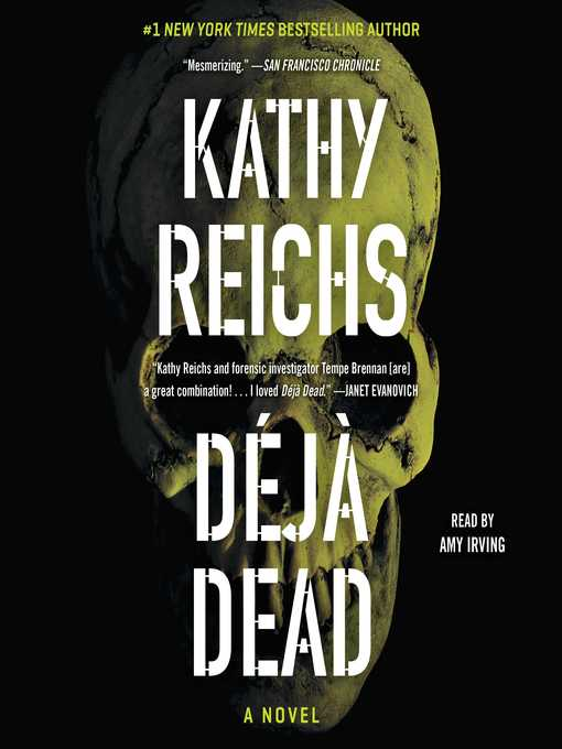 Title details for Deja Dead by Kathy Reichs - Wait list