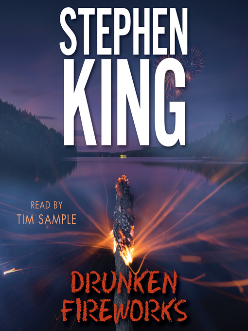 Title details for Drunken Fireworks by Stephen King - Wait list