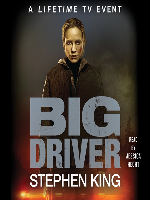 Title details for Big Driver by Stephen King - Available
