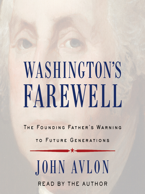 Title details for Washington's Farewell by John Avlon - Wait list