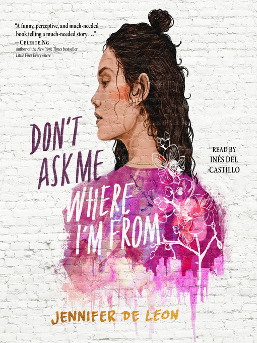 Title details for Don't Ask Me Where I'm From by Jennifer De Leon - Available