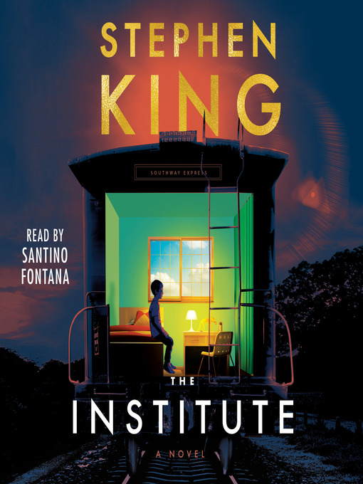 Title details for The Institute by Stephen King - Available