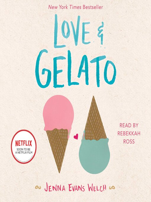 Title details for Love & Gelato by Jenna Evans Welch - Wait list