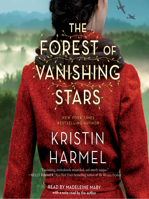 Title details for The Forest of Vanishing Stars by Kristin Harmel - Available