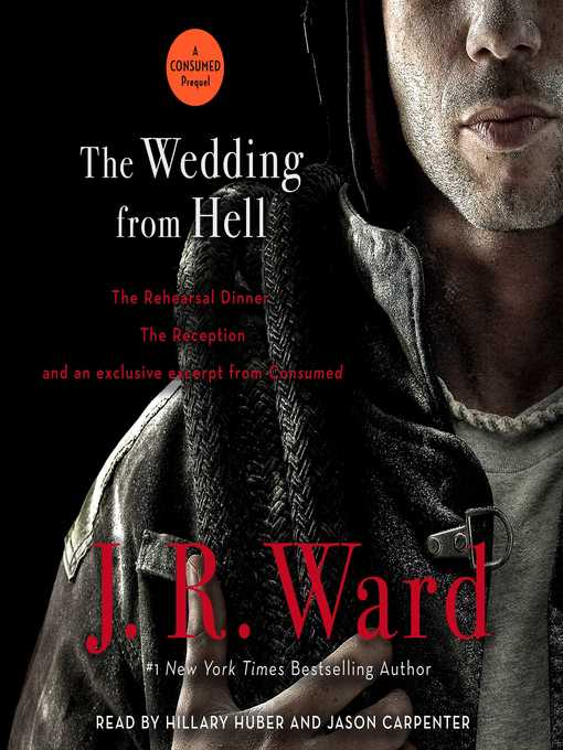Title details for The Wedding from Hell by J.R. Ward - Available