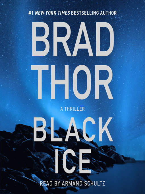 Title details for Black Ice by Brad Thor - Available