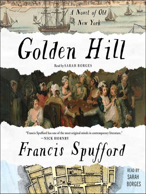 Title details for Golden Hill by Francis Spufford - Wait list