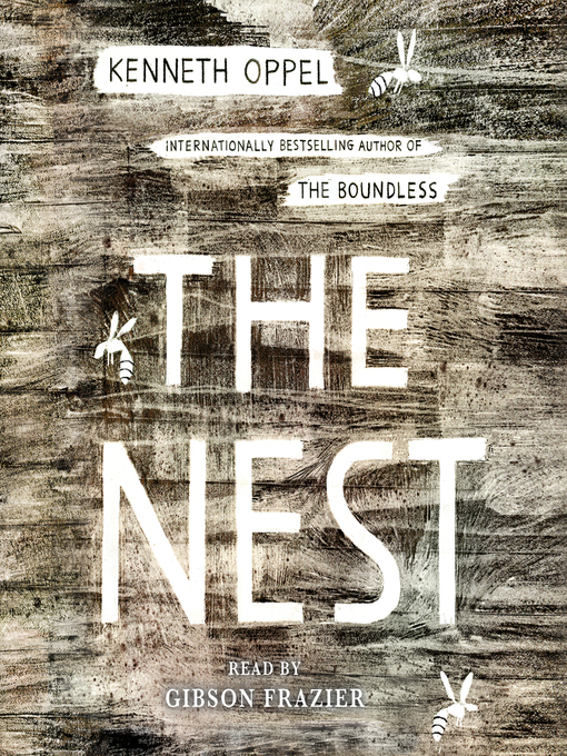 Title details for The Nest by Kenneth Oppel - Wait list