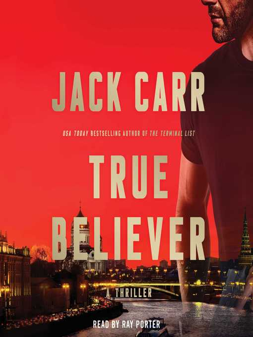 Title details for True Believer by Jack Carr - Available
