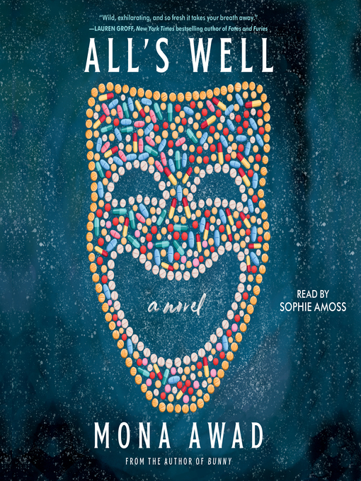 Title details for All's Well by Mona Awad - Available