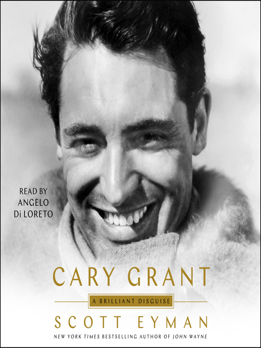 Title details for Cary Grant by Scott Eyman - Wait list