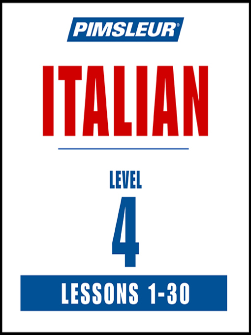 Title details for Pimsleur Italian Level 4 MP3 by Pimsleur - Wait list