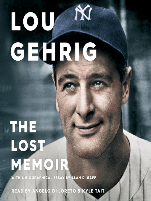 Title details for Lou Gehrig by Alan D. Gaff - Available