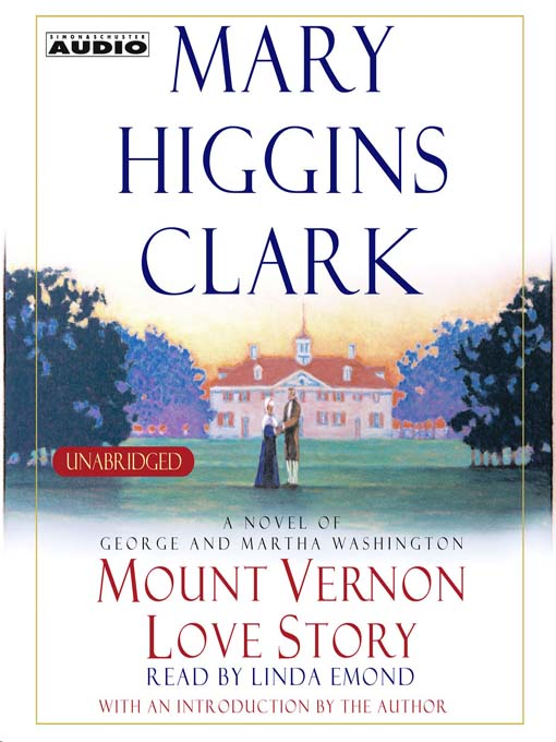 Title details for Mount Vernon Love Story by Mary Higgins Clark - Wait list