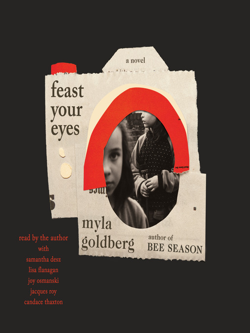 Title details for Feast Your Eyes by Myla Goldberg - Wait list