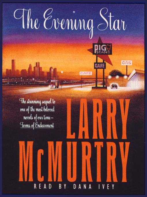 Title details for The Evening Star by Larry McMurtry - Available