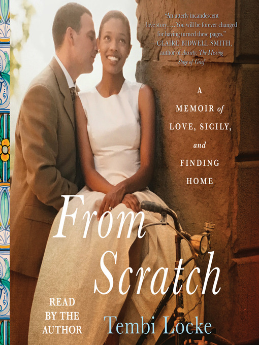 Title details for From Scratch by Tembi Locke - Wait list