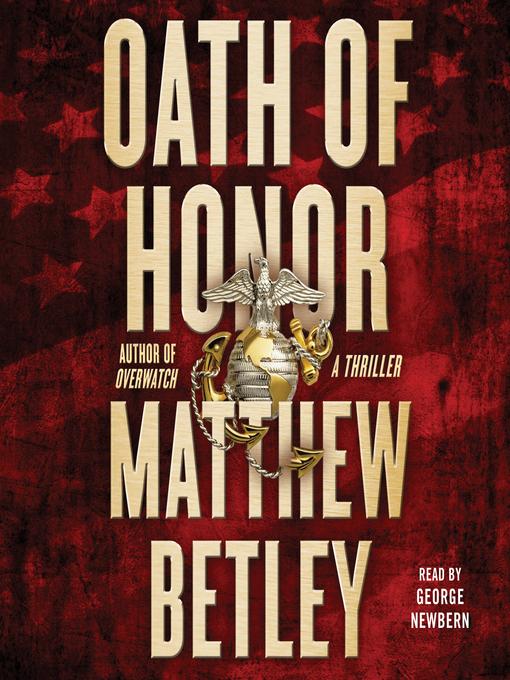 Title details for Oath of Honor by Matthew Betley - Wait list