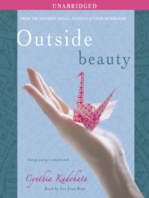 Title details for Outside Beauty by Cynthia Kadohata - Available