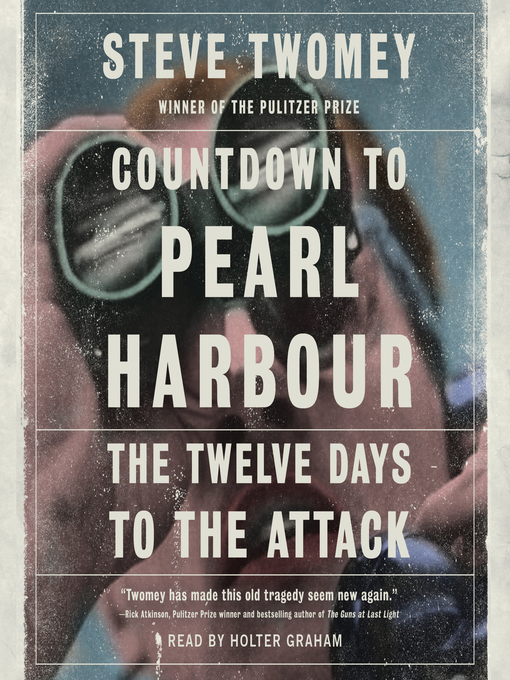 Title details for Countdown to Pearl Harbor by Steve Twomey - Wait list